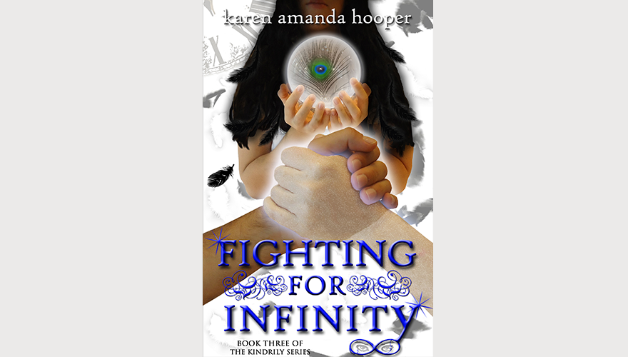 Fighting For Infinity, book three of The Kindrily Series
